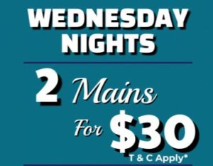 Wednesday Night 2 Mains for $30 @ Cooroy RSL Bistro