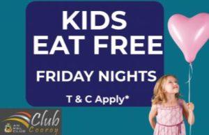 Kids Eat Free Friday @ Cooroy RSL Bistro